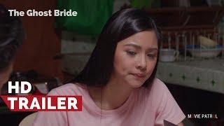 The Ghost Bride Official Trailer (2017) | Kim Chiu, Matteo Guidicell, Alice Dixson