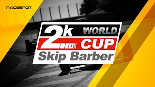 Skip Barber 2k World Cup | Round 1 at Canadian Tire