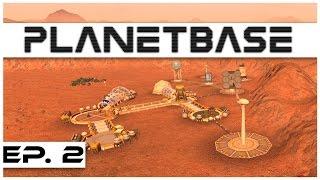 Planetbase - Ep. 2 - Base Foundations! - Let