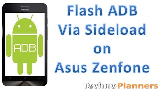 How to Flash ADB via sideload on Asus Zenfone
