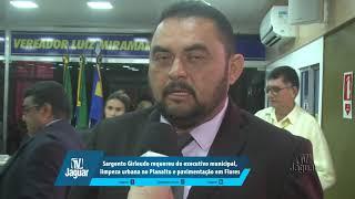 Girleudo requereu do executivo municipal, limpeza urbana no Planalto e pavimentação em Flores