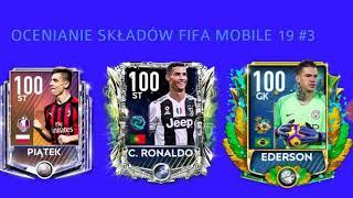 ( OCENIANIE ) SKŁADÓW FIFA MOBILE 19 - JUŻ 113 OVR ŁADNIE SIĘ BAWICIE :)