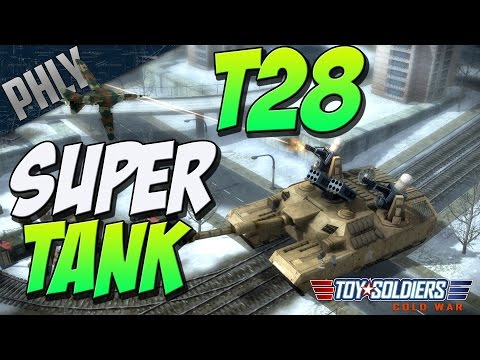 T28 SUPER TANK -ANTI EVERYTHING (Toy Soldiers: Cold War #10)