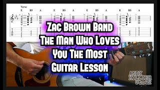 Zac Brown Band - The Man Who Loves You The Most Guitar Tutorial Lesson