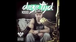 02. Kosso - Herkend (#DEZETIJD EP)