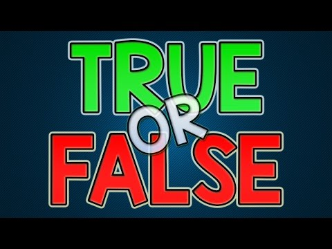 Thumbnail: TRUE OR FALSE?