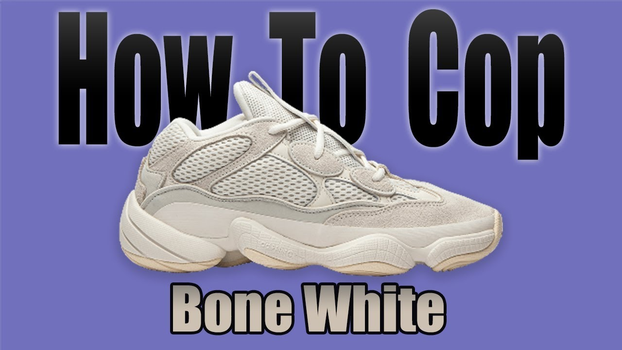 reputable site b9a22 9c443 How To Get Yeezy 500 Bone White + Resale Predictions