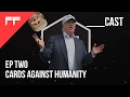 Trump Plays Cards Against Humanity | ___Cast | Two | FF Prod |