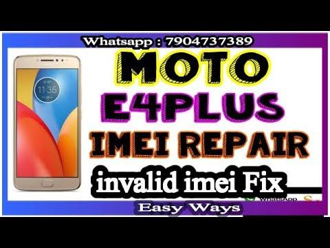 Moto e4 ! e4 Plus Imei Repair ! Invalid Imei Fix ! Imei Change Easy ways