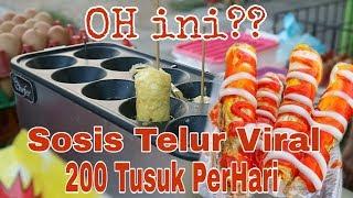 VIRAL!! Jualan Sosis Telur Sehari 200 Tusuk