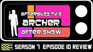 Archer Season 7 Episode 10 Review & After Show | AfterBuzz TV