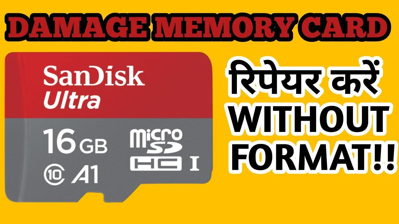 repair damage memory card without formatting  kharab