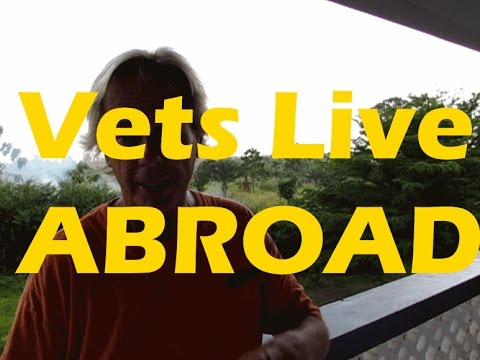 Doug a Vet, Asked How to Live Abroad, Medical, VA, and Work?