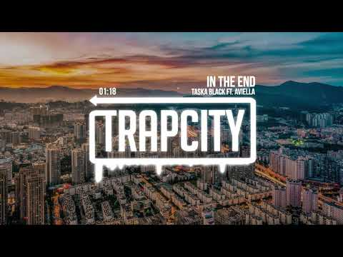 Taska Black - In The End (ft. Aviella)