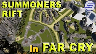 SUMMONERS RIFT in FAR CRY 4!! | Custom Maps | League of Legends
