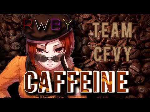 RWBY Vol. 2 - Caffeine (Lyrics) Jeff & Casey Lee Williams Feat. Lamar Hall