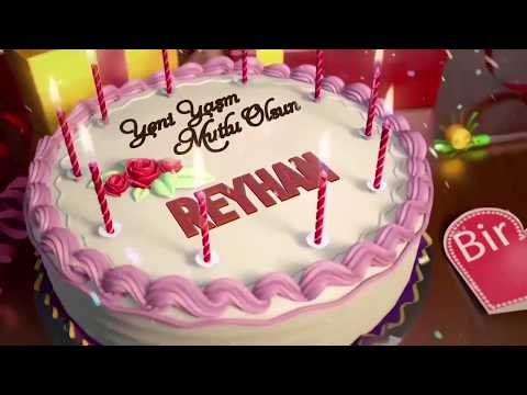 İyi ki doğdun REYHAN - İsme Özel Doğum Günü Şarkısı