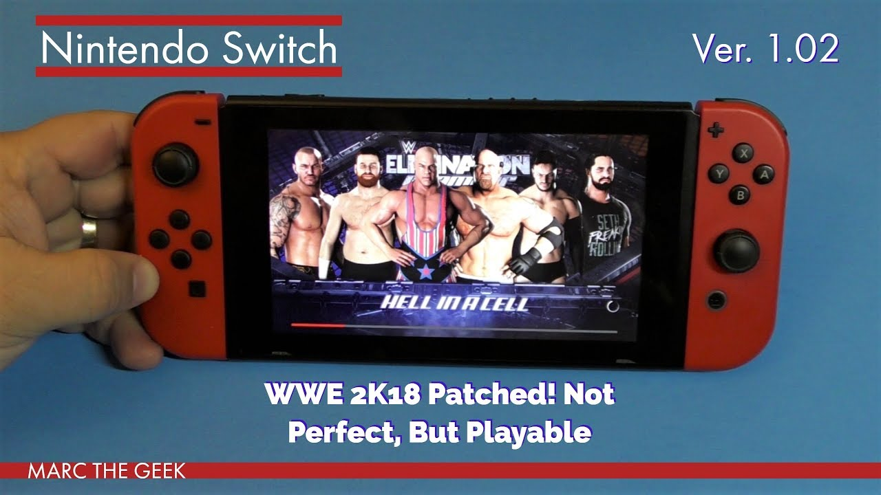 Nintendo Switch: WWE 2K18 Patched! Not Perfect, But Playable
