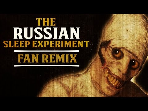 THE RUSSIAN SLEEP EXPERIMENT (Fan Remix) Creepypastas | Chilling Tales for Dark Nights