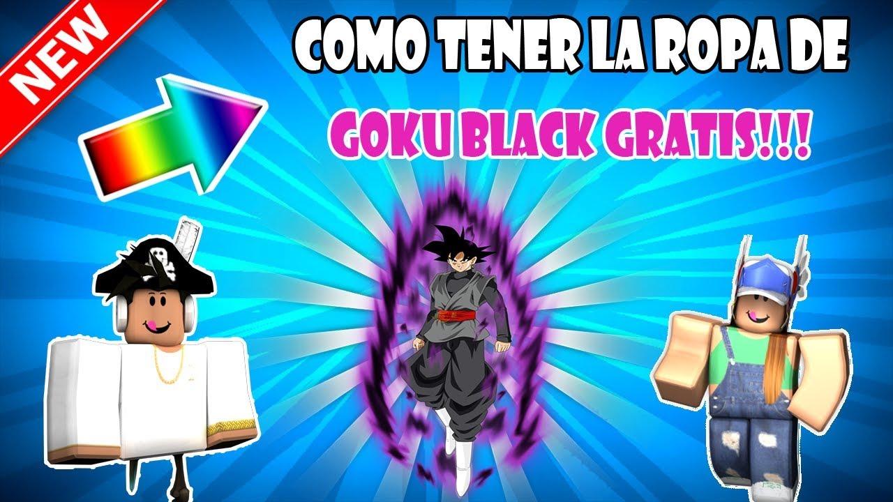 Como Tener La Ropa De Goku Black Gratis L Roblox Bygael Lzrk