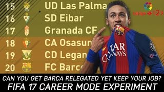 Is it possible to get Barcelona relegated whilst keeping the job? - FIFA 17 Experiment thumbnail