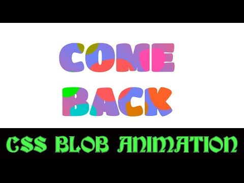 CSS blobs animation | cool css effects 2019 | css text animation thumbnail