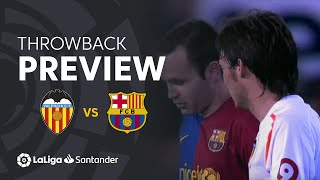 Throwback Preview: Valencia CF vs FC Barcelona (2-2)