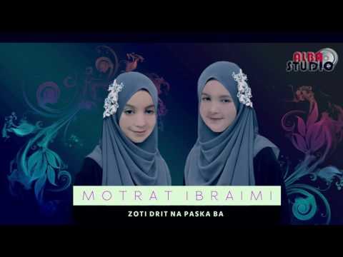 Motrat Ibraimi - Zoti Drit Na Paska Ba (Intro) New 2017