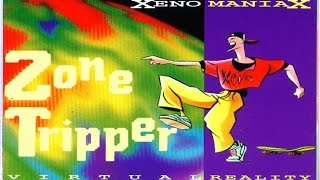 Xeno Maniax - Zone Tripper (A1 Station Edit)(1993)