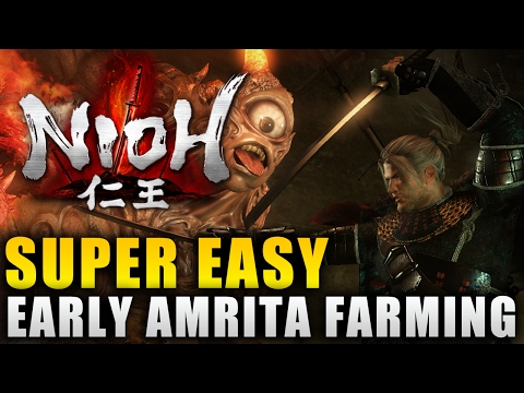 Nioh Best Early Amrita Farming Method - Nioh Level Up Fast Guide