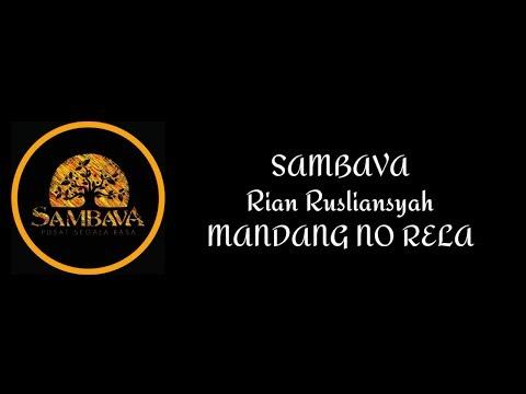 SAMBAVA - MANDANG NO RELA (Lirik)