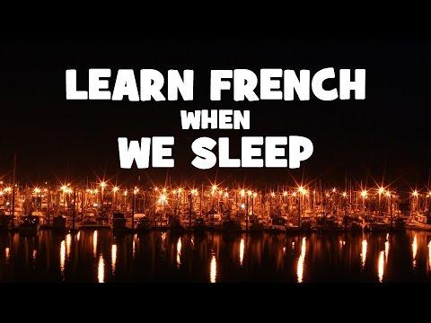 Learn French while we sleep # Night 1