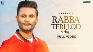Rabba Teri Lod Aey By Chetan Mp3 Song Download