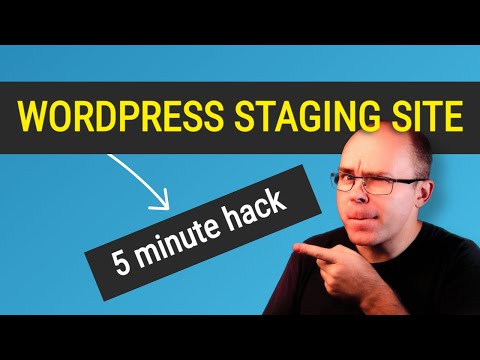How to Create a Wordpress Staging Site Without a Hassle?