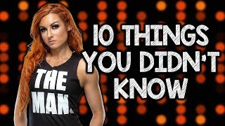 10 Things You Didn't Know About Becky Lynch