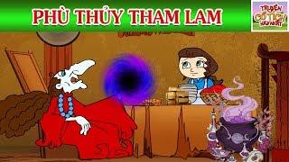 PHÙ THỦY THAM LAM - Phim hoạt hình hay - Câu chuyện cuộc sống - Khoảnh khắc kỳ diệu