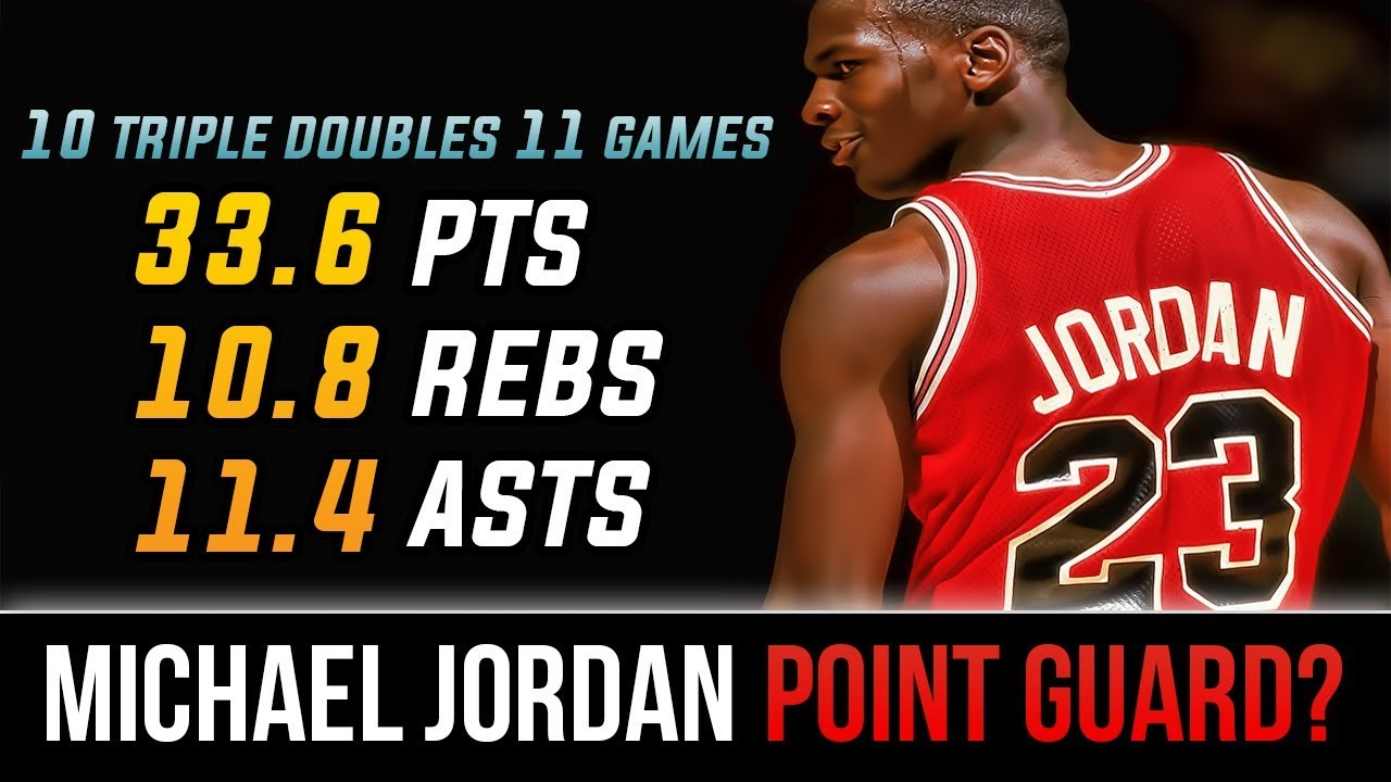 new concept 5eebd 676a9 When Michael Jordan Played Point Guard And KILLED IT! 10 Triple Doubles In  11 Games!