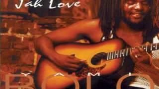 Yami Bolo - Jah Love