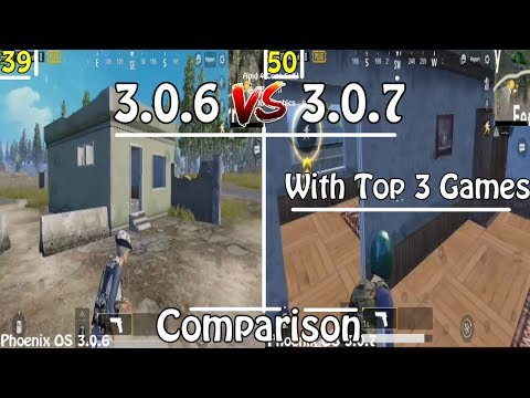 Phoenix OS 3.0.7 Vs Phoenix OS 3.0.6 Which Can Run PUBG Mobile Faster ? Best Comparison Ever
