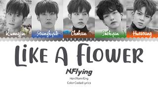 No copyright infringement intended. n.flying (엔플라잉) - like a flower (꽃) lyrics color coded hangeul-romanization-english watch the official music video...