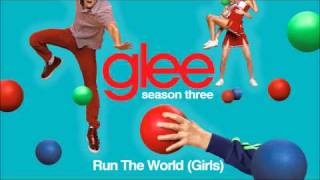 Run the world (Girls) - Glee [HD Full Studio]