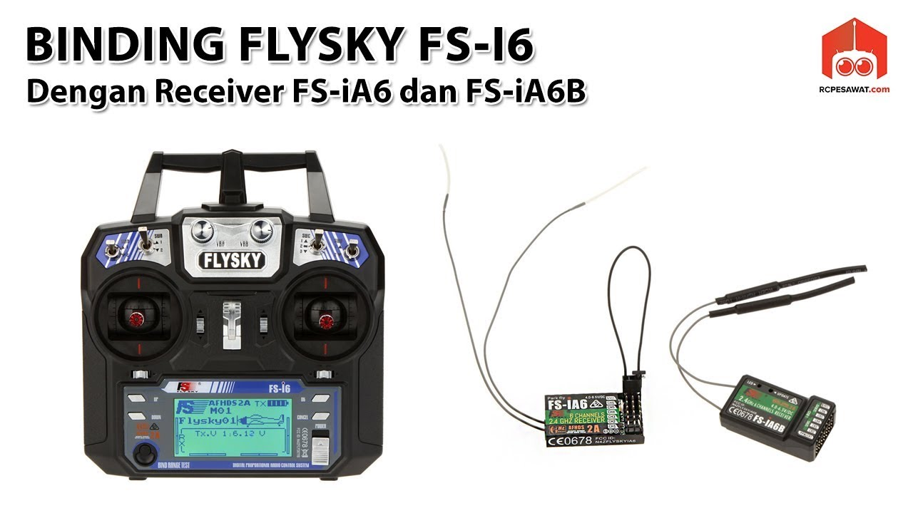 How to Binding Flysky Transmitter FS-i6 With Receiver FS-iA6 and FS-iA6B