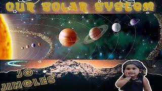 solar system | learn planets | jg jingles | kids | nursery | preschool