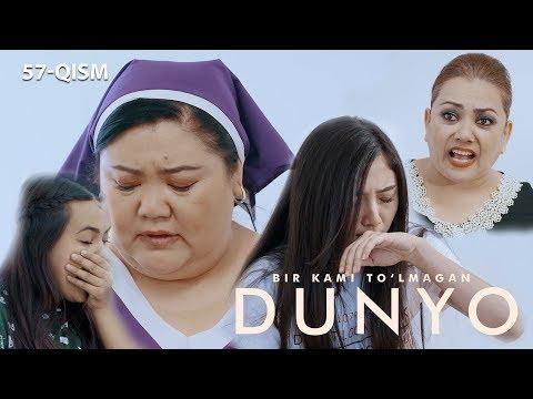 Bir kami to'lmagan dunyo (o'zbek serial) | Бир ками тўлмаган дунё (узбек сериал) 57-qism