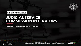 Judicial Service Commission interviews Day 2 | 13 April 2021