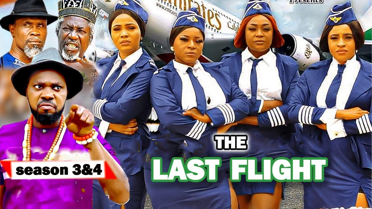Download THE LAST FLIGHT 3&4 {NEW TRENDING MOVIE} DESTINY ETIKO JERRY WILLIAMS latest Nigerian movies 2021