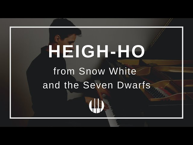 Heigh Ho from Snow White