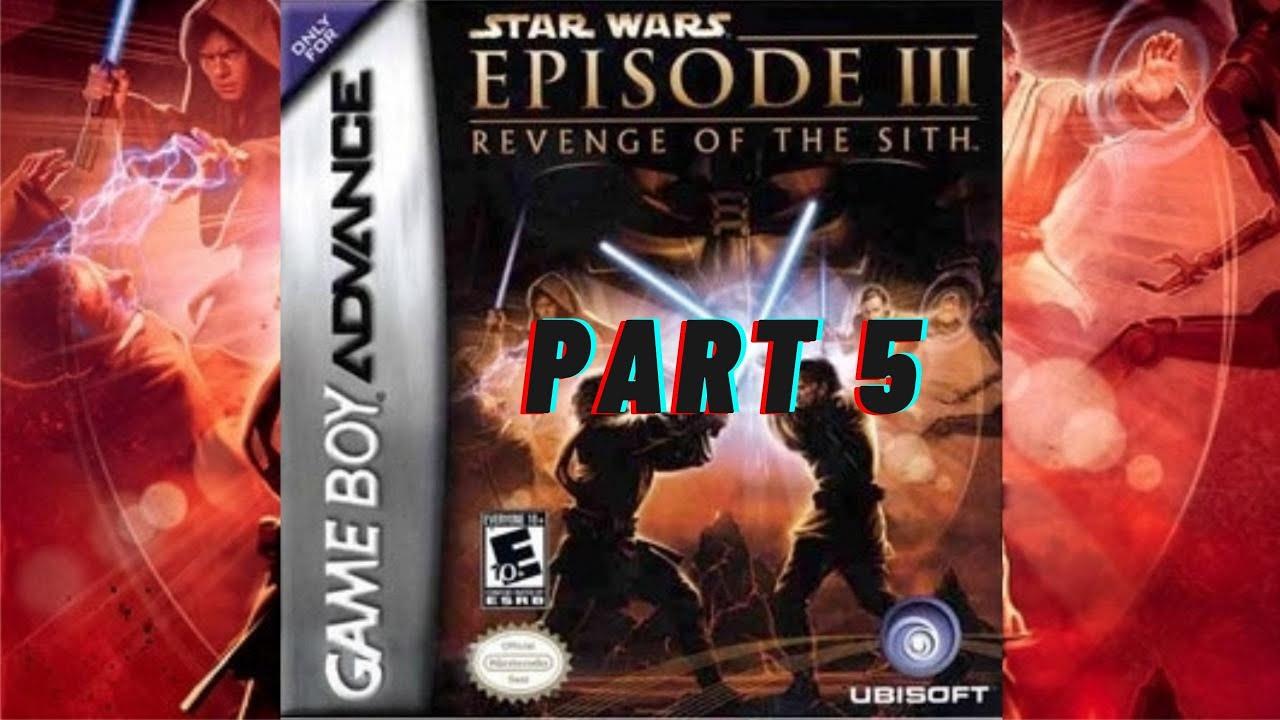 Star Wars Episode Iii Revenge Of The Sith Gba Walkthrough Part 5 Youtube