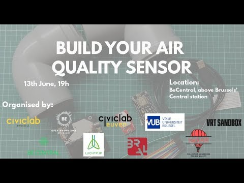 Build Your Air Quality Sensor - Brussels - 13th June 2018