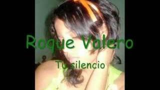Roque Valero - Tu Silencios